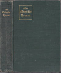 image of The Methodist Hymnal; Official Hymnal of the Methodist Episcopal Church and the Methodist Episcopal Church, South