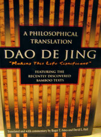 Daodejing:  Making This Life Significant: a Philosophical Translation