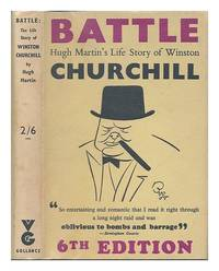 image of Battle : the life story of Winston S. Churchill, prime minister; study of a genius / by Hugh Martin