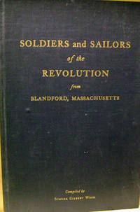 Soldiers and Sailors of the Revolution from Blandford, Massachusetts