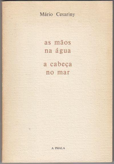 Lispon: Assirio E Alvim. 1985. Reprint. Softcover. Wraps, a near fine association copy, signed and i...