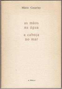 As Maos Na Agua / a Cabeca No Mar