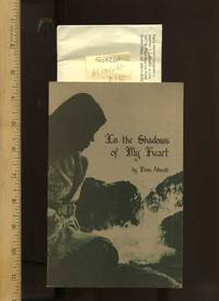 [SIGNED] In the Shadows of My Heart [Illustrated anecdotes, Poetry, Prose, Verse, Aphorisms, Classic 1970s Philosopical thought]