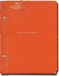 That Man in Stockholm (Original screenplay for an unproduced film)
