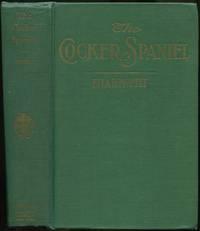 The Cocker Spaniel: Companion, Shooting Dog and Show Dog