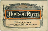 """image of The Hudson River, The Grandest Waterway in America.   Souvenir of the Hudson River and the Hudson River Day Line Steamers """"New York"""" """"Albany"""" """"Mary Powell"""""""
