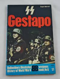 SS and Gestapo: rule by terror (Ballantine's illustrated history of World War II. Weapons...