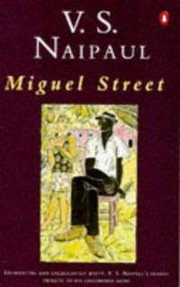 Miguel Street by V. S. Naipaul - Paperback - 1977 - from ThriftBooks (SKU: G0140033025I3N00)
