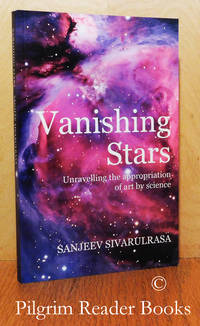 image of Vanishing Stars, Unravelling the Appropriation of Art by Science.
