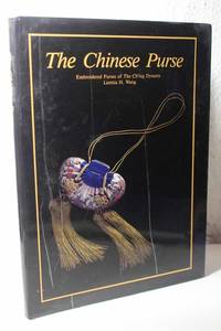 The Chinese Purse Embroidered Purses of the Ch'ing Dynasty (Mandarin  Chinese Edition)