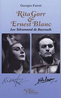 image of Rita Gorr & Ernest Blanc : Les Telramund de Bayreuth