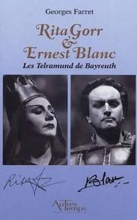 Rita Gorr et Ernest Blanc: Les Telramund de Bayreuth