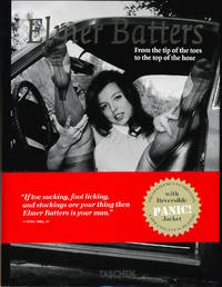 Elmer Batters: From the Tip of the Toes to the Top of the Hose (First Edition)