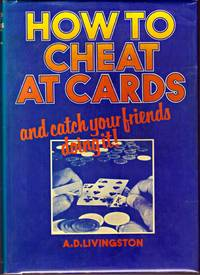 image of HOW TO CHEAT AT CARDS  and Catch Your Friends Doing it.