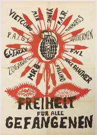 Freiheit fur alle Gefangenen [poster]