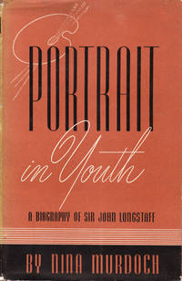 image of Portrait in Youth. A Biography of Sir John Longstaff (1861-1941)