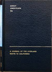 A Journal of the Overland Route to California