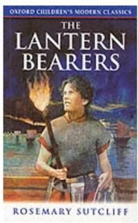 The Lantern Bearers Oxford Children's Modern Classics