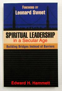 image of Spiritual Leadership in a Secular Age: Building Bridges Instead of Barriers