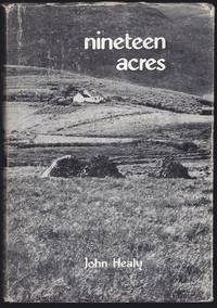 Nineteen Acres by  John Healy - 1st Edition  - 1978 - from Granada Bookstore  (Member IOBA) (SKU: 031895)