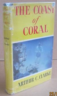The Coast of Coral by CLARKE, Arthur C - 1956