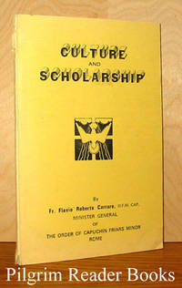 Culture and Scholarship.