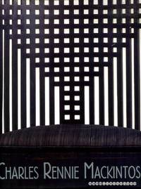 CHARLES RENNIE MACKINTOSH by  Wendy (editor) Kaplan - Hardcover - 1996 - from Pendleburys - the bookshop in the hills (SKU: 154947)