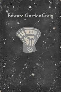 Edward Gordon Craig - Designs for the Theatre