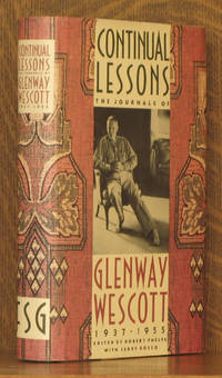 CONTINUAL LESSONS THE JOURNALS OF GLENWAY WESCOTT 1937-1955