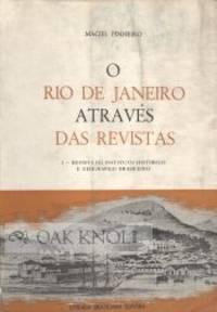 O RIO DE JANEIRO ATRAVÉS DAS REVISTAS