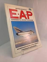 E.A.P.: British Aerospace Experimental Aircraft Programme (Aeroguide S.)