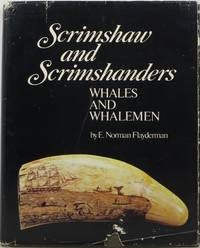 Scrimshaw and Scrimshanders: Whales and Whalemen