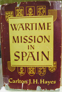 Wartime Mission in Spain, 1942-1945