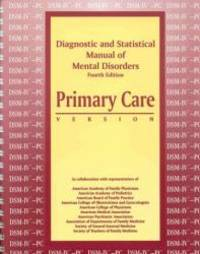 image of Diagnostic and Statistical Manual of Mental Disorders: Primary Care Version (Dsm-IV-PC) (Diagnostic & Statistical Manual of Mental Disorders)