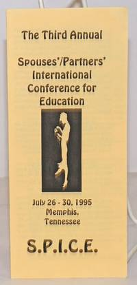image of S.P.I.C.E.: The Third Annual Spouses'/Partners' International Conference for Education [brochure] July 26-30, 1995, memphis, Tennessee