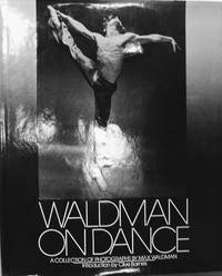 Waldman on Dance:  A Collection of Photographs