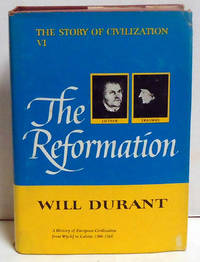 The Reformation The Story of Civilization VI