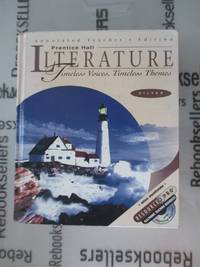 Prentice Hall Literature: Timeless Voices Timeless Themes, Silver Level - Annotated Teacher's...