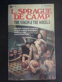 THE VIRGIN & THE WHEELS by L. Sprague De Camp - Paperback - First Edition - 1976 - from Astro Trader Books (SKU: 1000-610)
