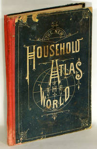 The New Household Atlas of the World