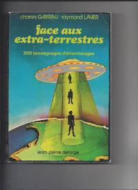 Face aux extra terrestres by Charles Garreau / Raymond Lavier - 1976 - from Livre Nomade (SKU: 57495)