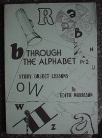 Through the Alphabet Part 2: Story Object Lessons