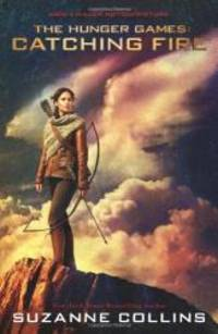 image of Catching Fire: Movie Tie-in Edition: The Second Book of The Hunger Games