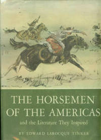 The Horsemen Of The Americas: And The Literature They Inspired