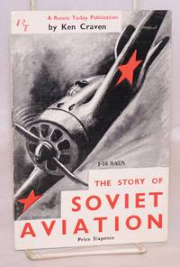 The story of Soviet aviation