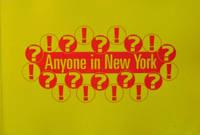 Anyone In New York?; An Interactive Artwork