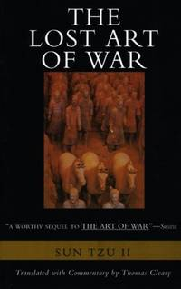 Lost Art of War, The: Recently Discovered Companion to the Bestselling the Art of War, the