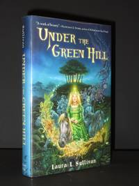 Under the Green Hill [SIGNED]
