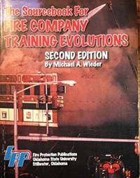 The Sourcebook for Fire Company Training Evolutions (Paperback Textbook)