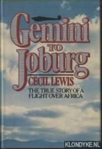 Gemini to Joburg. The true story of a flight over Africa